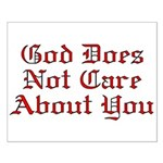 God Does Not Care About You Small Poster