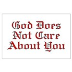 God Does Not Care About You Large Poster