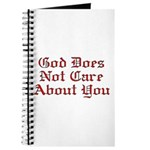 God Does Not Care About You Journal