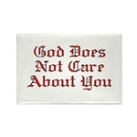 God Does Not Care About You Rectangle Magnet (100