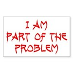 Part Of The Problem Rectangle Sticker