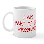 Part Of The Problem Mug