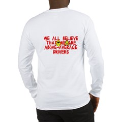Above-Average Drivers Long Sleeve T-Shirt