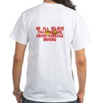 Above-Average Drivers White T-Shirt