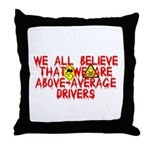Above-Average Drivers Throw Pillow