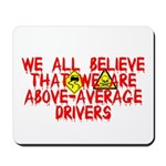 Above-Average Drivers Mousepad