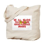 Above-Average Drivers Tote Bag