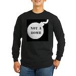 Not A Bomb Long Sleeve Dark T-Shirt