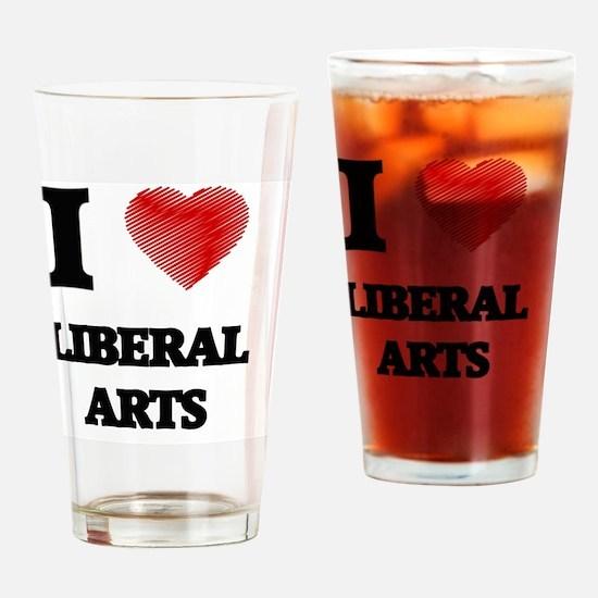 I Love Liberal Arts Drinking Glass