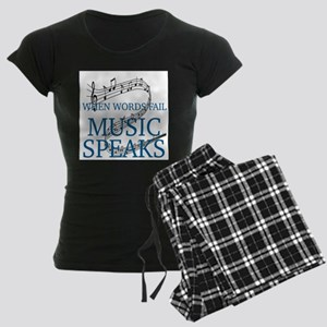 WHEN WORDS FAIL, MUSIC SPEAKS Pajamas