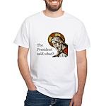 The Pres Said What T-Shirts W/o St. Thomas Logo