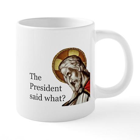 20 Oz Mega Mug Mugs The Pres Said What?