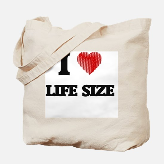 I Love Life Size Tote Bag