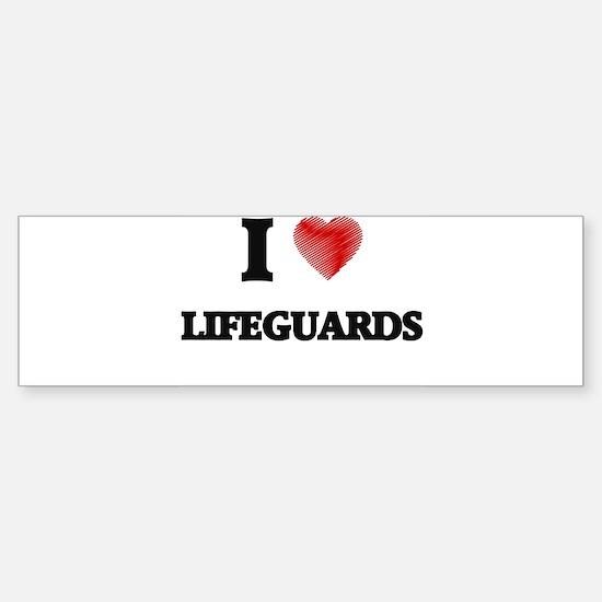 I Love Lifeguards Bumper Bumper Bumper Sticker