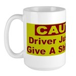 Driver just doesn't give a sh Large Mug