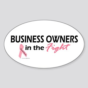 Business Owners In The Fight Oval Sticker