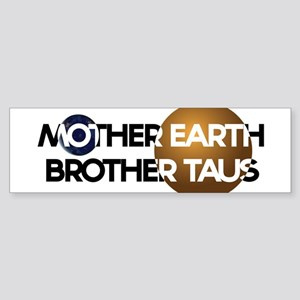 Mother Earth Brother Taus on white background Bump