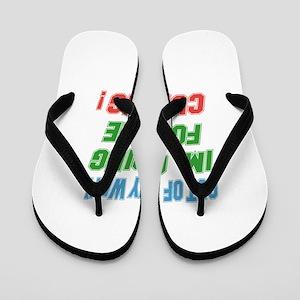 I'm going for the Curling Flip Flops