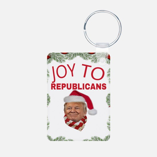 JOY TO REPUBLICANS Keychains