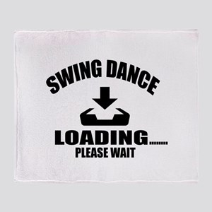 Swing Dance Loading Please Wait Throw Blanket