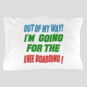 I'm going for the Knee Boarding Pillow Case