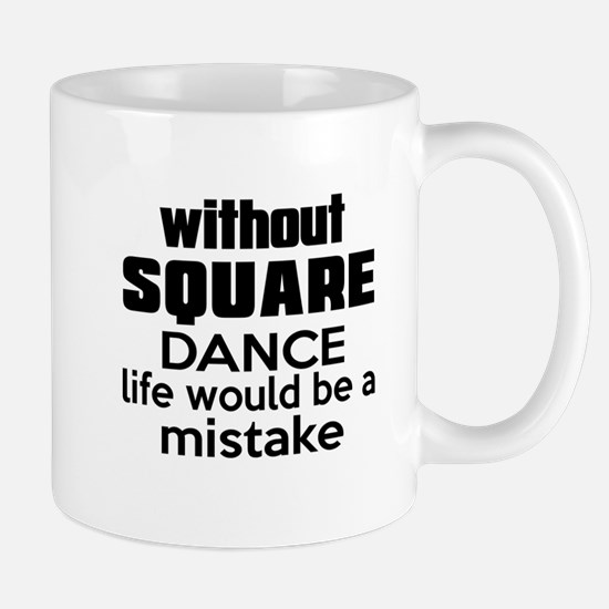 Awesome Square dance Dance Designs Mug