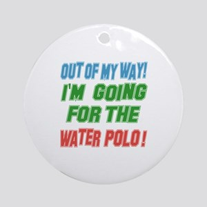 I'm going for the Water Polo Round Ornament