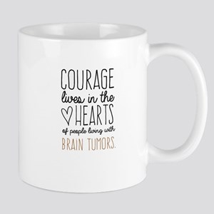 Courage Lives in The Hearts Mugs