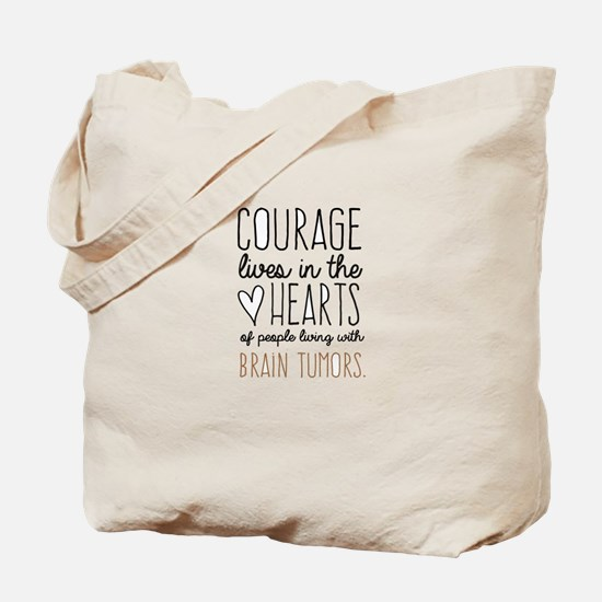 Courage Lives in The Hearts Tote Bag
