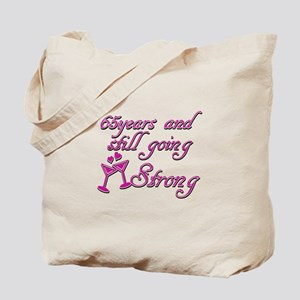 65 Years And Still Going Strong Tote Bag