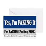 Yes, I'm Faking It Greeting Cards