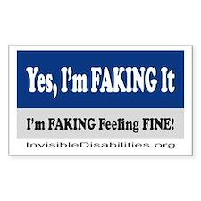 Yes, I'm Faking It Sticker