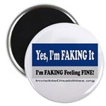 Yes, I'm Faking It Magnets
