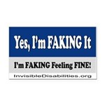 Yes, I'm Faking It Rectangle Car Magnet