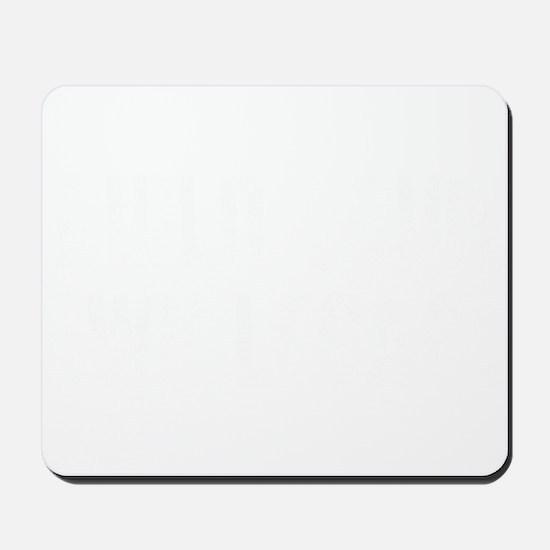 Build Your Own Legacy (Wht) Mousepad