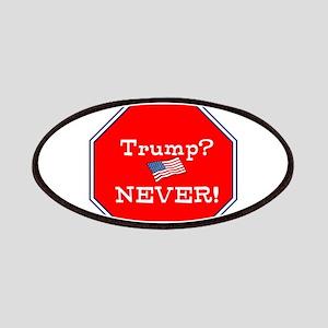 Trump never, anti trump Patch