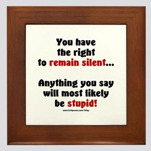 Remain Silent Framed Tile