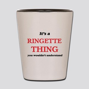 It's a Ringette thing, you wouldn&# Shot Glass