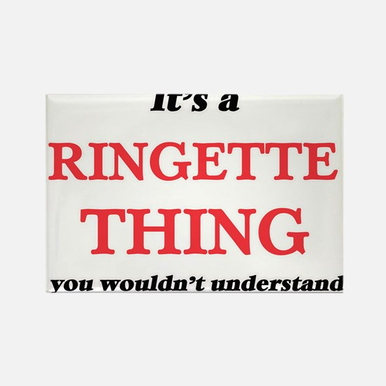 It's a Ringette thing, you wouldn' Magnets
