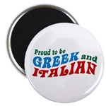 Proud Greek and Italian Magnet