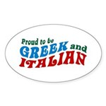 Proud Greek and Italian Oval Sticker