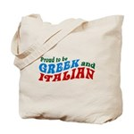 Proud Greek and Italian Tote Bag