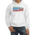 Proud Greek and Italian Hooded Sweatshirt