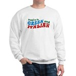Proud Greek and Italian Sweatshirt