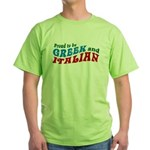 Proud Greek and Italian Green T-Shirt