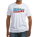Proud Greek and Italian Fitted T-Shirt