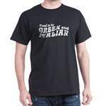 Proud Greek and Italian Dark T-Shirt