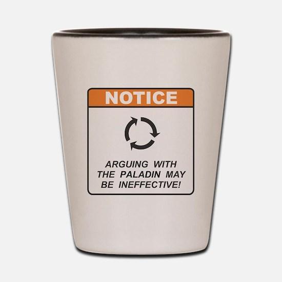 Paladin / Argue Shot Glass