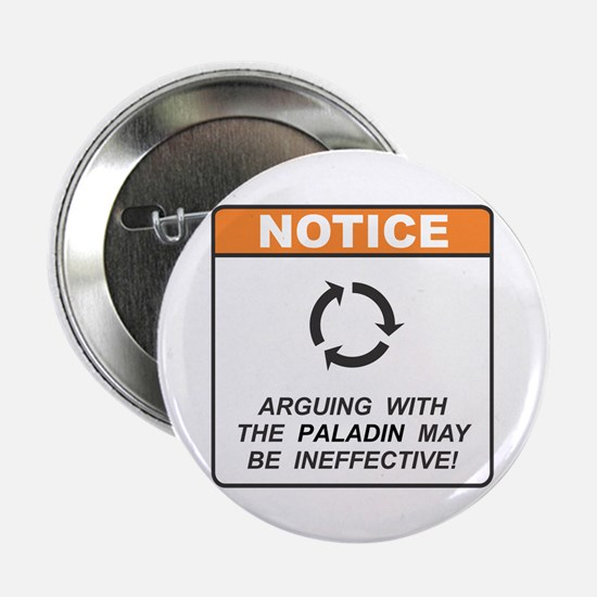 "Paladin / Argue 2.25"" Button"
