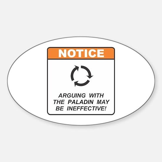 Paladin / Argue Sticker (Oval)